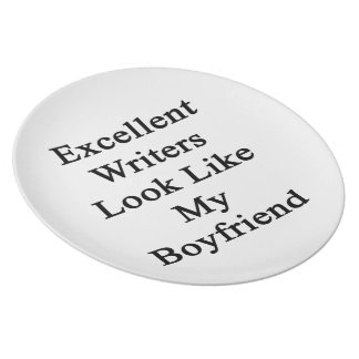 Excellent Writers Look Like My Boyfriend Party Plates