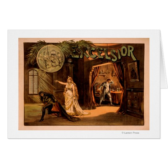 Excelsior Theatrical Play Poster #1 Card