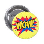 Excitación del wow pins