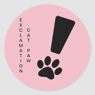 EXCLAMATION CAT PAW Sticker, Matte, Classic Round Sticker