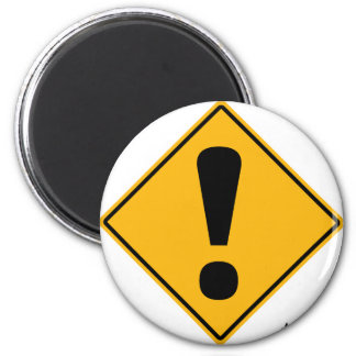Exclamation point road sign! 2 inch round magnet