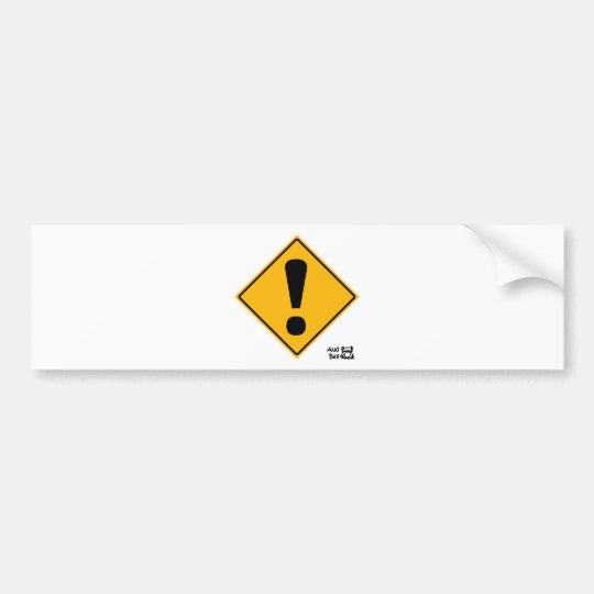 Exclamation point road sign! bumper sticker