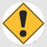 Exclamation point road sign! round sticker