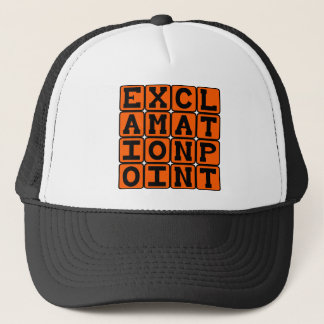 Exclamation Point, Type of Punctuation Trucker Hat