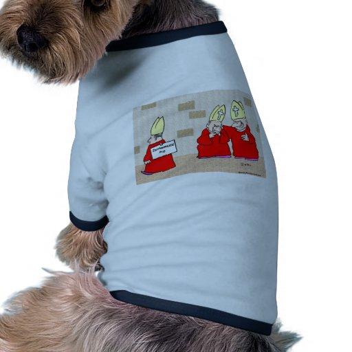 excommunicate me los obispos camisetas de perrito