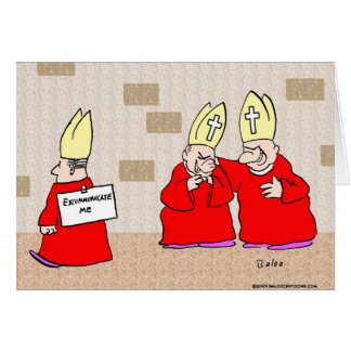 excommunicate me los obispos tarjetón