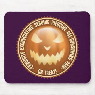 Excruciating Pain or Treat! Mouse Pad