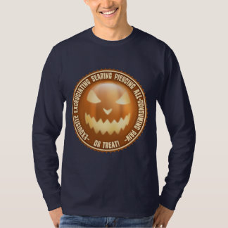 Excruciating Pain or Treat! T-Shirt