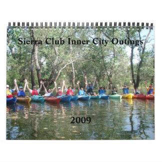 Excursiones del centro urbano, calendario del club