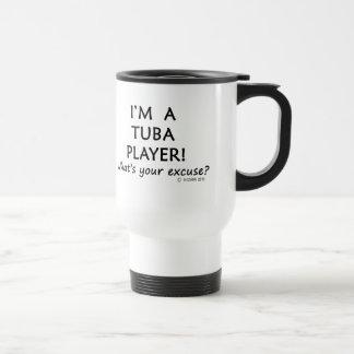 Excusa del jugador de la tuba taza de viaje