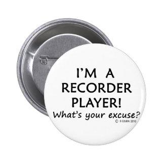 Excusa del jugador de registrador pin redondo de 2 pulgadas