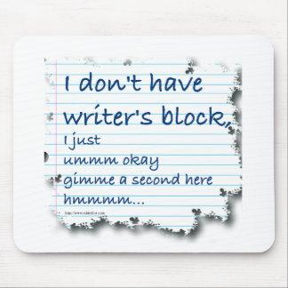 Excusas del bloque de los escritores alfombrillas de raton
