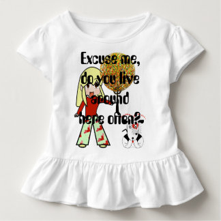 Excuse me, do you live around here often? toddler t-shirt