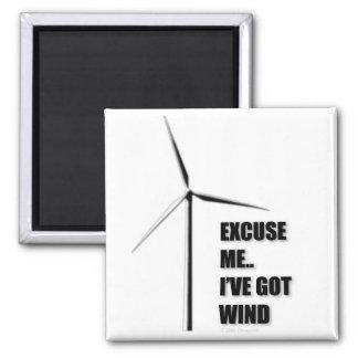 Excuse Me.. I've Got Wind - Magnet