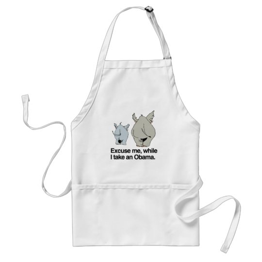 Excuse me while I take an Obama copy.png Adult Apron
