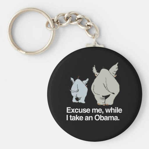 Excuse me while I take an Obama -.png Keychain