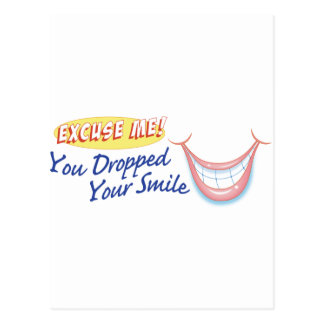 Excuse me! You dropped your smile Postcard