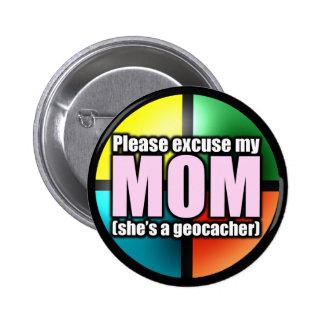 Excuse mi botón de la mamá pins