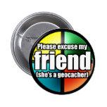 Excuse mi botón del amigo pin