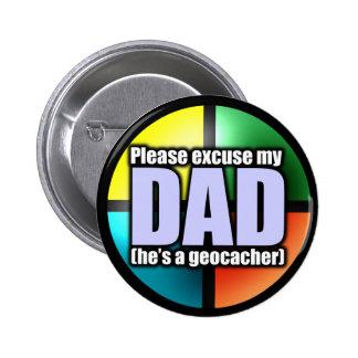 Excuse mi botón del papá pin redondo de 2 pulgadas