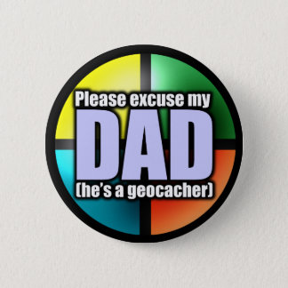 Excuse my dad button
