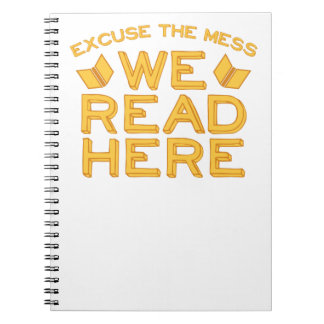 excuse the mess we read here notebook