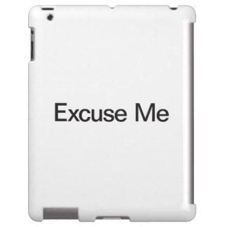 Excúseme Funda Para iPad