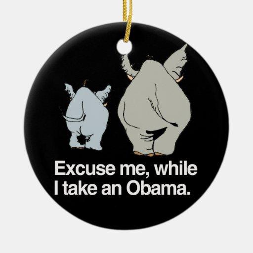Excúseme mientras que tomo a un Obama - .png Ornamento De Navidad