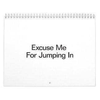 Excúseme para saltar In.ai Calendarios De Pared