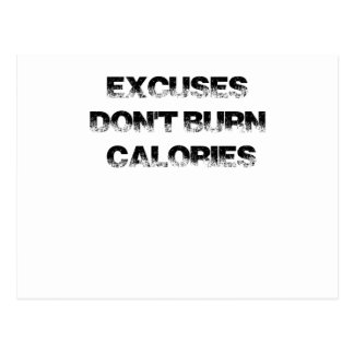 Excuses Don't Burn Calories - Exercise, Workout Postcard