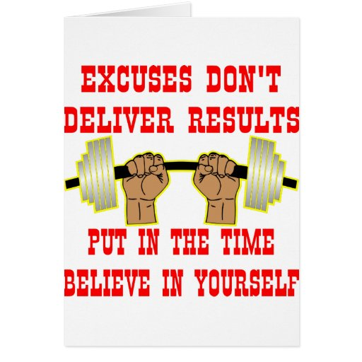 Excuses Don't Deliver Results Card