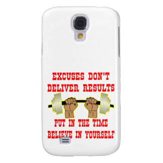 Excuses Don't Deliver Results Galaxy S4 Cover