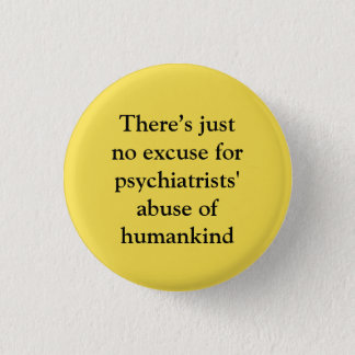 Excuses for abuses pinback button