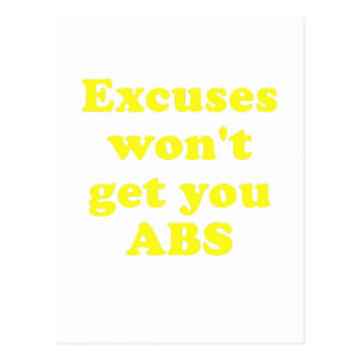 Excuses wont get you Abs Postcard