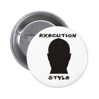 Execution Style Buttons