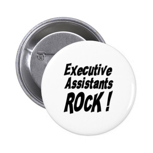 Executive Assistants Rock! Button