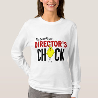 Executive Director's Chick T-Shirt