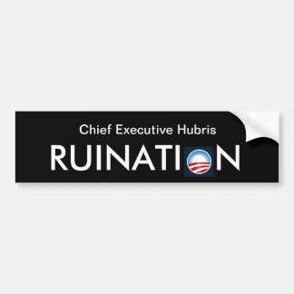 Executive Hubris Bumper Sticker