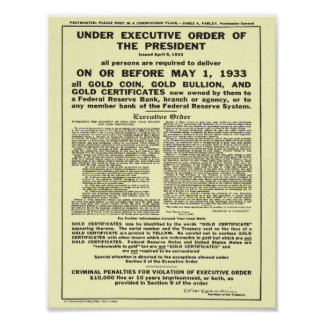 Executive Order 6102 Forbidding Gold Coin Bullion Poster