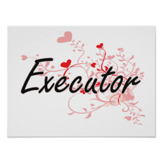Executor Artistic Job Design with Hearts Poster