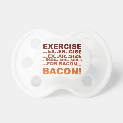 exercise_bacon_baby_pacifiers-r56f7244f9
