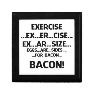 Exercise..BACON Trinket Box