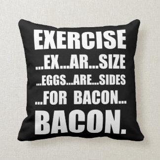 Exercise Bacon Throw Pillow
