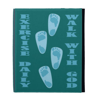 Exercise Daily - Walk with God iPad Folio Covers
