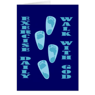 Exercise Daily - Walk with God (Matt 11:28-30) Greeting Card