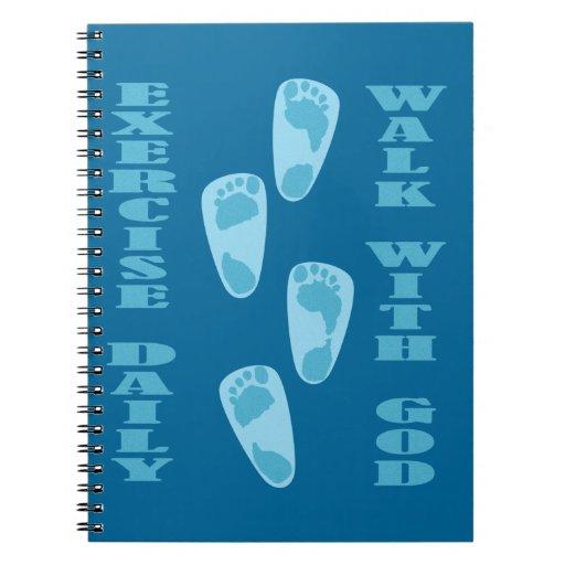 Exercise Daily - Walk with God (Matt 11:28-30) Notebooks
