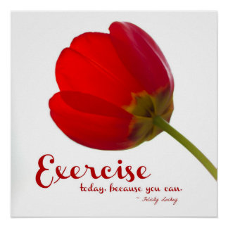 Exercise for Fitness Success: Red Tulip Poster