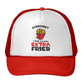 Exercise? I Think You Mean Extra Fries Trucker Hat