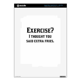 Exercise I Thought You Said Extra Fries Decal For iPad 3