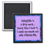 exercise is a dirty word joke 2 inch square magnet
